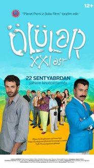 ÖLÜLƏR XXI ƏSR filmi